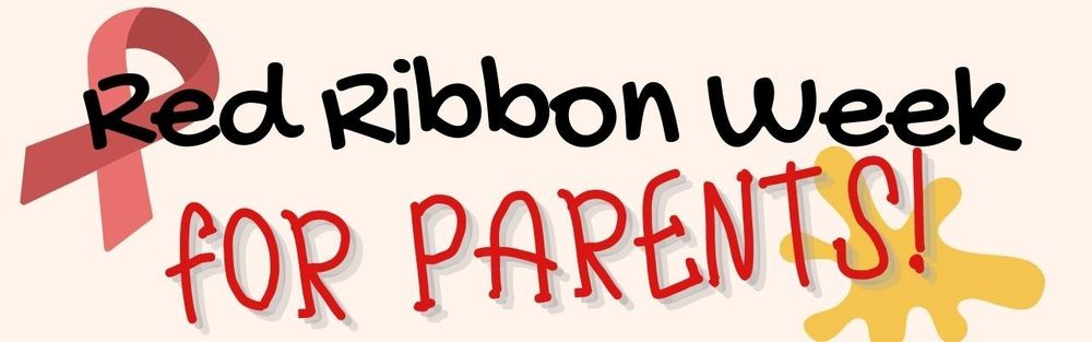 Red Ribbon Week for Parents - Community Connections